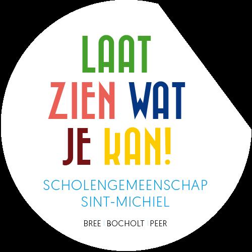 Laat zien wat je kan - Scholengemeenschap Sint-Michiel Bree Bocholt Peer